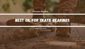 Best Oil For Skate Bearings in 2021 | Tested Lubricants