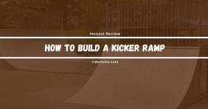 How to Build a Kicker Ramp | Step By Step Guide