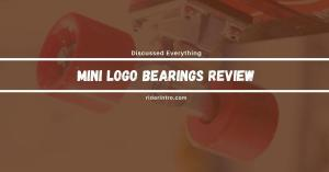 Mini Logo Bearings Review | Deep Researched of 2021